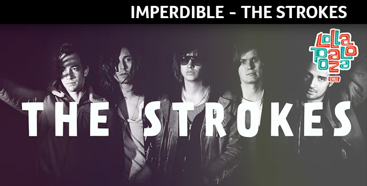 Imperdible – The Stroke