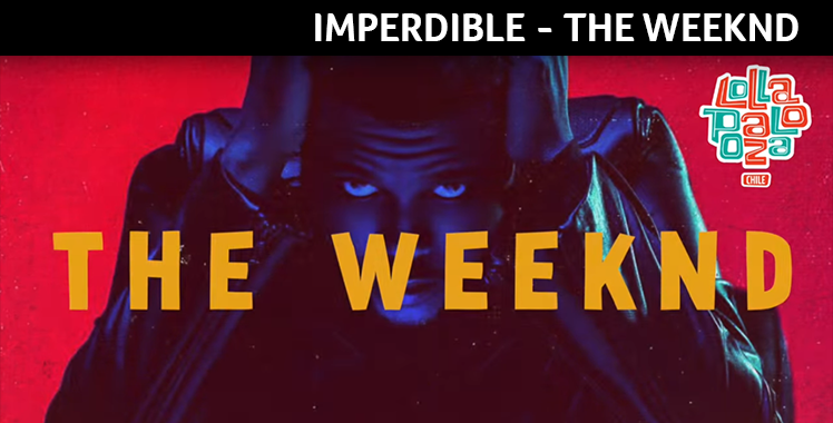 Imperdible – The Weeknd
